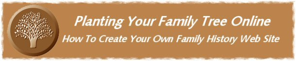 Planting Your Family Tree Online - Companion Web Site